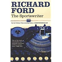 [The Sportswriter] (By: Richard Ford) [published: August, 2006]