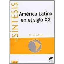 America Latina En El Siglo XX (Historia)