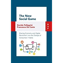 The New Social Game: Sharing Economy and Digital Revolution: Into the Change of Consumers' Habit