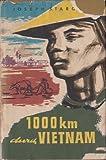1000 km durch Vietnam - Joseph Starobin