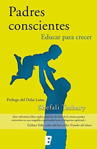 Descargar Libro Padres conscientes de Shefali Tsabary