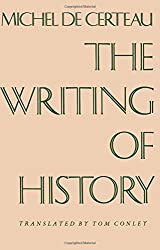 The Writing of History (European Perspectives)