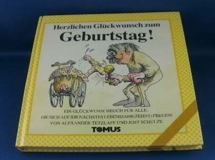 Tomus Verlag Herzlichen Glückwunsch zum Geburtstag! (Tomus Glückwunschbücher)