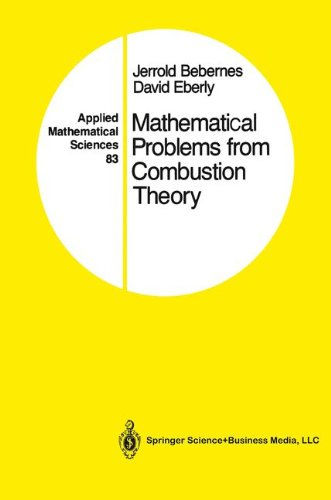 Mathematical Problems from Combustion Theory: v. 83 (Applied Mathematical Sciences)