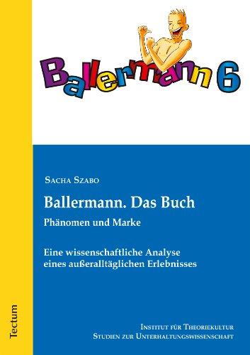 Ballermann. Das Buch: Eine wissenschaftliche Analyse eines außeralltäglichen Erlebnisses (Studien zur Unterhaltungswissenschaft 5)