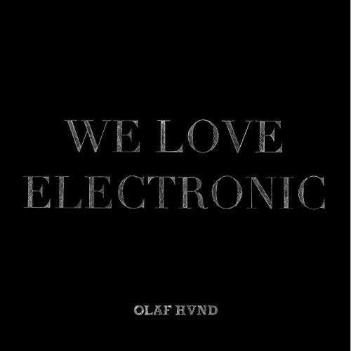 We Love Electronic (Autiste FM Remix)