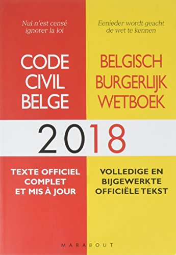 Code civil Belge 2018 par Collectif