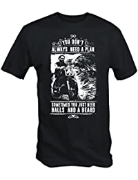 You Don't Always Need A Plan Just Balls And A Beard T Shirt