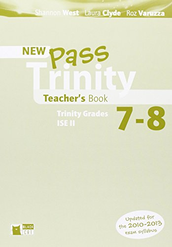 Pass Trinity 7-8 Teacher's Book (Examinations) by Laura Clyde (1-Jan-2012) Paperback