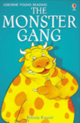 The Monster Gang (3.1 Young Reading Series One (Red))