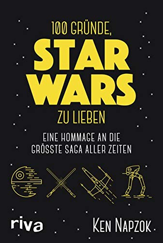 100 Gründe, Star Wars zu lieben: Eine Hommage an die größte Saga aller Zeiten (Wars Bounty Hunter Der)