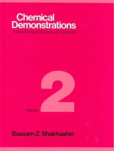 [(Chemical Demonstrations: Volume 2 : A Handbook for Teachers of Chemistry)] [By (author) Bassam Z. Shakhashiri] published on (April, 1986)