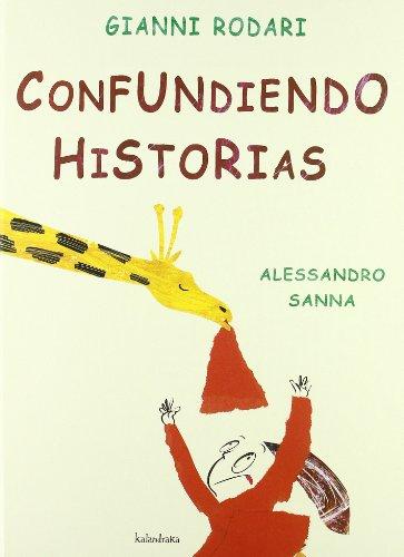 Confundiendo historias / Mistaking stories por Gianni Rodari
