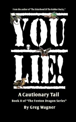 Fenton Dragon (YOU LIE! - A Cautionary Tail (The Fenton Dragons Series))