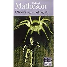 L'homme qui rétrécit de Richard Matheson ( 11 octobre 2000 )