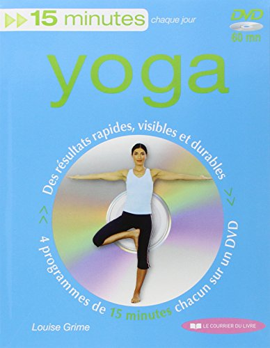Yoga - Des résultats rapides, visibles et durables (DVD inclus) par Louise Grime