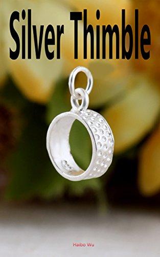 Silver Thimble: The Magical Thimble (English Edition)