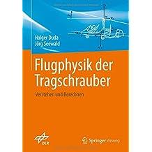 Flugphysik der Tragschrauber: Verstehen und berechnen