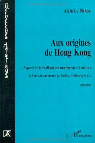 Aux origines de hong kong