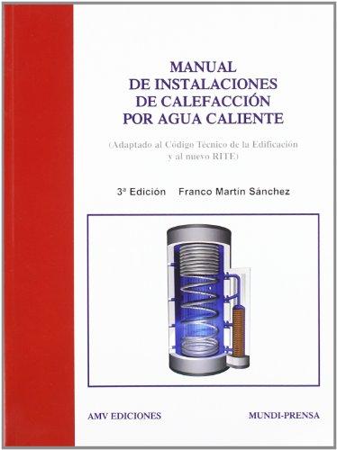 Manual de instalaciones de calefacción por agua caliente