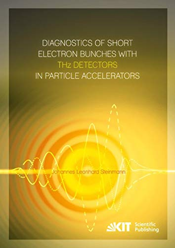 Diagnostics of Short Electron Bunches with THz Detectors in Particle Accelerators