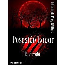 Posesión Lunar: El caso de Rory William