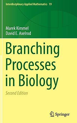 Branching Processes in Biology (Interdisciplinary Applied Mathematics, Band 19) 3 Cell White Star