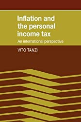 Inflation Personal Income Tax: An International Perspective by Vito Tanzi (2008-08-21)