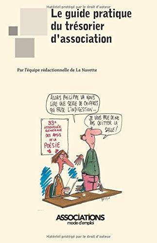 Le guide pratique du trésorier d'association par l'équipe rédactionnelle de La Navette