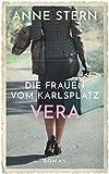Die Frauen vom Karlsplatz - Vera (Die Lichterfelde-Trilogie, Band 3)