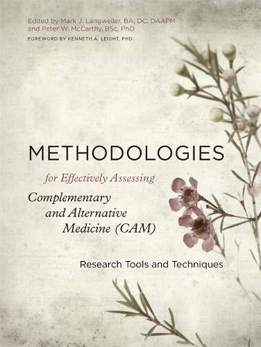 Cam-tool (Methodologies for Effectively Assessing Complementary and Alternative Medicine (CAM): Research Tools and Techniques)