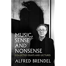 Music, Sense and Nonsense: Collected Essays and Lectures