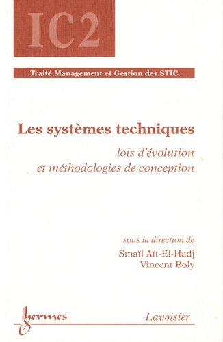 Les systèmes techniques : Lois d'évolution et méthodologies de conception