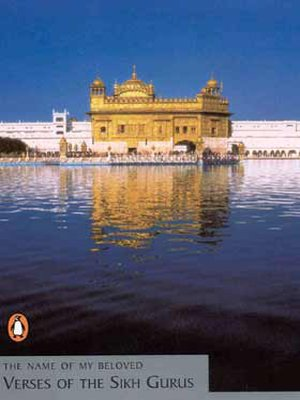 The Name of my Beloved: Verses of the Sikh Gurus por Nikki Guninder Kaur Singh