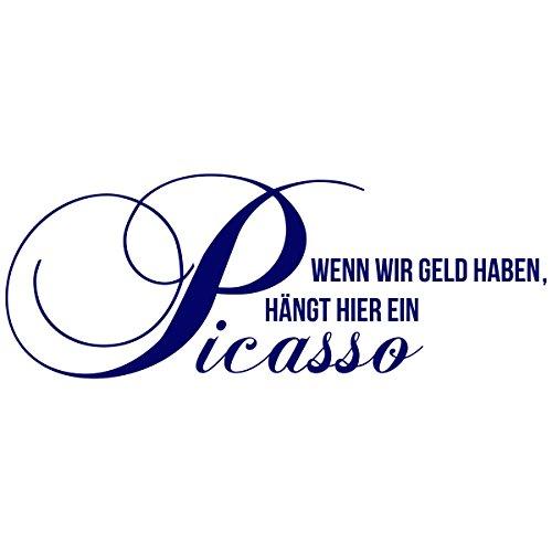"""Wandkings Wandtattoo """"Wenn wir Geld haben, hängt hier ein Picasso"""" 110 x 42 cm dunkelblau - erhältlich in 33 Farben"""