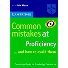 Cambridge Books for Cambridge Exams: Common mistakes at Proficiency ...and how to avoid them