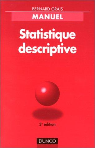 Statistique descriptive, tome 1 : Techniques statistiques