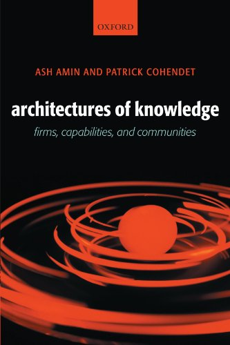 architectures-of-knowledge-firms-capabilities-and-communities