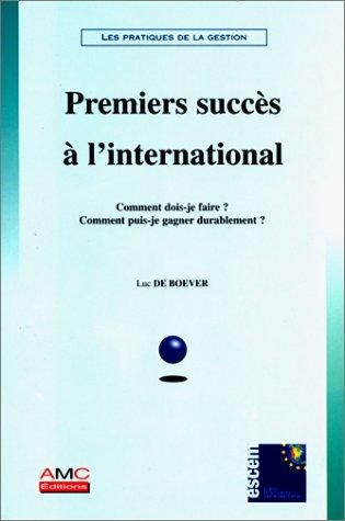 Premier succès international