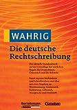 Wahrig Die deutsche Rechtschreibung -