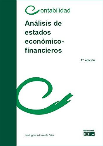 ANALISIS DE ESTADOS ECONÓMICOS-FINANCIEROS por JOSE IGNACIO LLORENTE OLIER