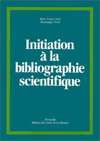 Initiation à la bibliographie scientifique