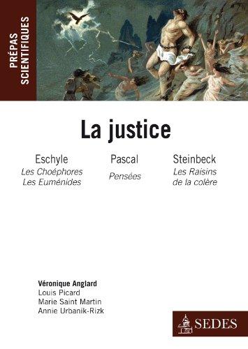 La Justice : Eschyle, Pascal, Steinbeck - Prépas scientifiques concours 2011-2012