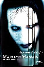 Mémoires de l'Enfer, Marilyn Manson et Neil Strauss de Marilyn Manson