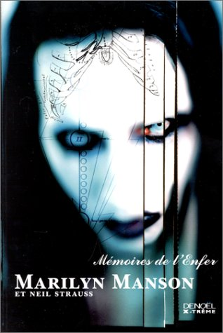 Mémoires de l'Enfer, Marilyn Manson et Neil Strauss
