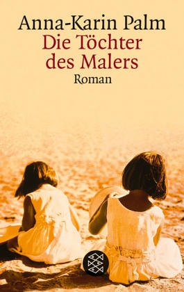 Preisvergleich Produktbild Die Töchter des Malers: Roman