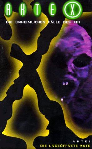 Akte X - Akte 01: Die ungeöffnete Akte [VHS]