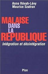 Malaise dans la République : Intégration et désintégration