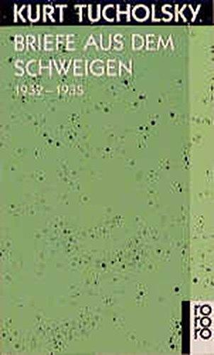 Briefe aus dem Schweigen 1932 - 1935: Briefe an Nuuna