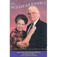 The Sullivan Family: 50 Years in Bluegrass Gospel Music